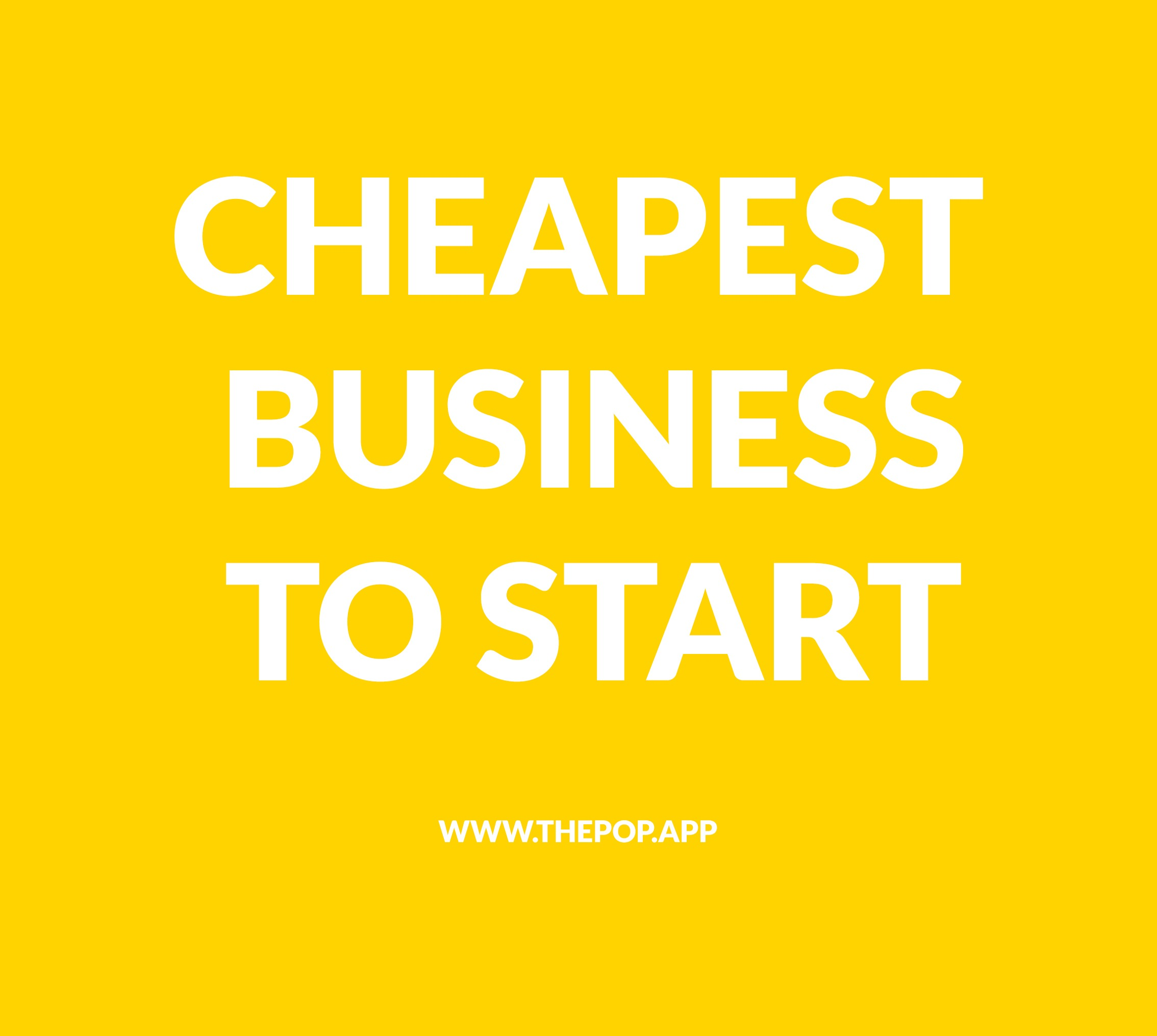 Cheapest Business to Start